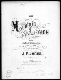 The Mountain legion [sheet music]