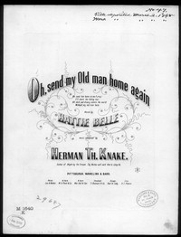 Oh! send my old man home again [sheet music]