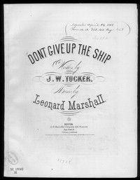 Don't give up the ship [sheet music]
