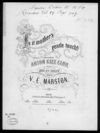 Is it mother's gentle touch [sheet music]