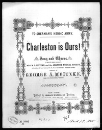 Charleston is ours! [sheet music]