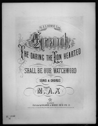 Grant the daring the lion hearted shall be our watchword [sheet music]