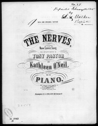The Nerves [sheet music]