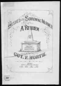 Hushed be each sorrowing murmur [sheet music]