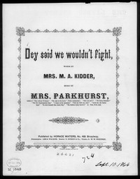 Dey said we wouldn't fight [sheet music]