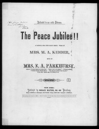 The Peace jubilee [sheet music]