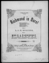 Richmond is ours! [sheet music]