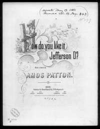 How do you like it, Jefferson D? [sheet music]