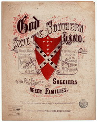 God save the southern land [sheet music]