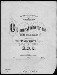 Old honest Abe for me [sheet music]