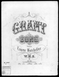 A Grant song [sheet music]