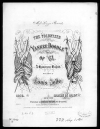 The Volunteer, yankee doodle of 61 [sheet music]