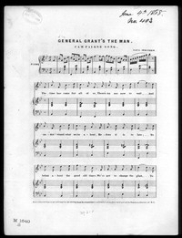 General Grant's the man [sheet music]