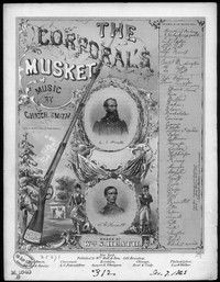 The Corporal's musket [sheet music]