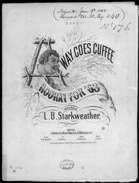 Away goes Cuffee, or Hooray for 63 [sheet music]