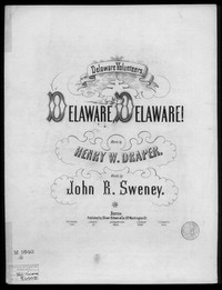 Delaware! my Delaware! [sheet music]