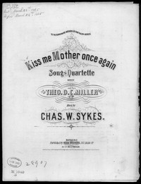 Kiss me mother, once again [sheet music]
