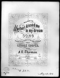 Mother kissed me in my dream! [sheet music]