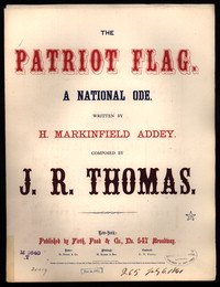 The Patriot flag [sheet music]