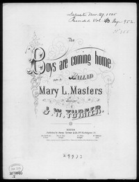 The Boys are coming home [sheet music]
