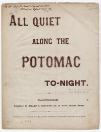 All quiet along the Potomac to-night [sheet music]