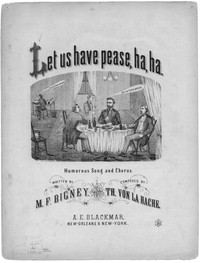 Let us have pease, ha, ha [sheet music]