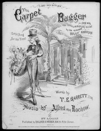 The Carpet-bagger [sheet music]