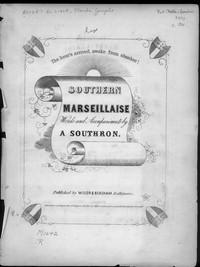 Southern Marseillaise [sheet music]
