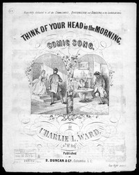 Think of your head in the morning [sheet music]