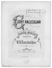 Glory hallelujah, grand march [sheet music]