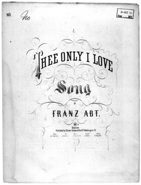 Thee only I love [sheet music]