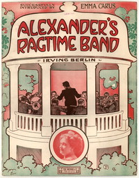 Alexander's ragtime band [sheet music]