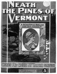 'neath the pines of Vermont [sheet music]