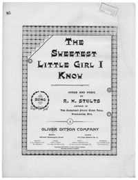 The sweetest little girl I know [sheet music]