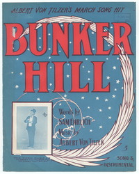 Bunker hill [sheet music]