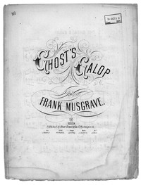 The ghost's galop [sheet music]