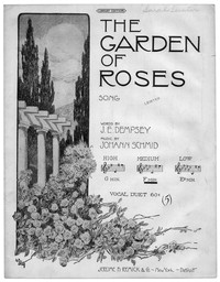The garden of roses [sheet music]