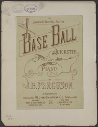Base ball quickstep [sheet music]