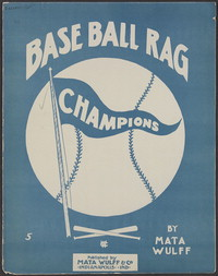Base ball rag [sheet music]
