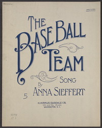 The baseball team [sheet music]