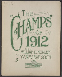 The champs of 1912 [sheet music]