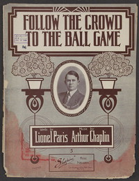 Follow the crowd to the ball game [sheet music]
