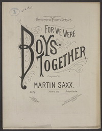 For we were boys together [sheet music]