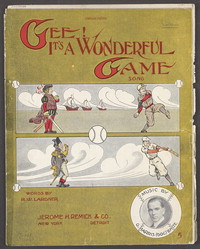 Gee! It's a wonderful game [sheet music]