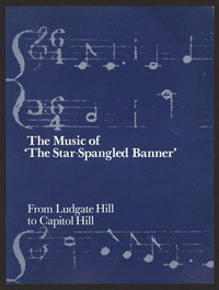 The music of the Star-spangled banner from Ludgate Hill to Capitol Hill [print]