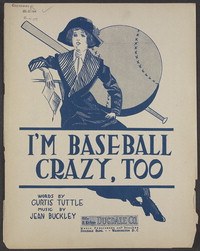 I'm baseball crazy, too [sheet music]
