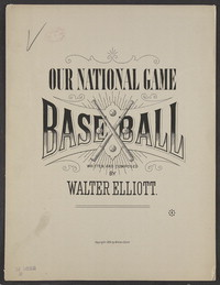 Our national game [sheet music]