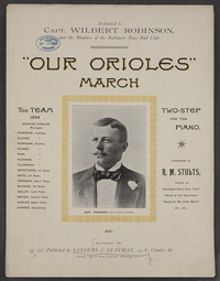 Our Orioles [sheet music]