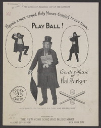 Play Ball! Pray All!: There's a man named Holy Moses coming to our town. [sheet music]