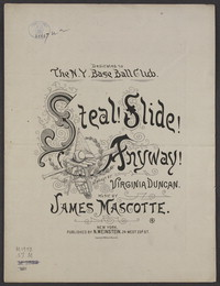 Steal! slide! anyway! [sheet music]